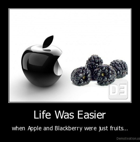 demotivation-us__life-was-easier-when-apple-and-blackberry-were-just-fruits